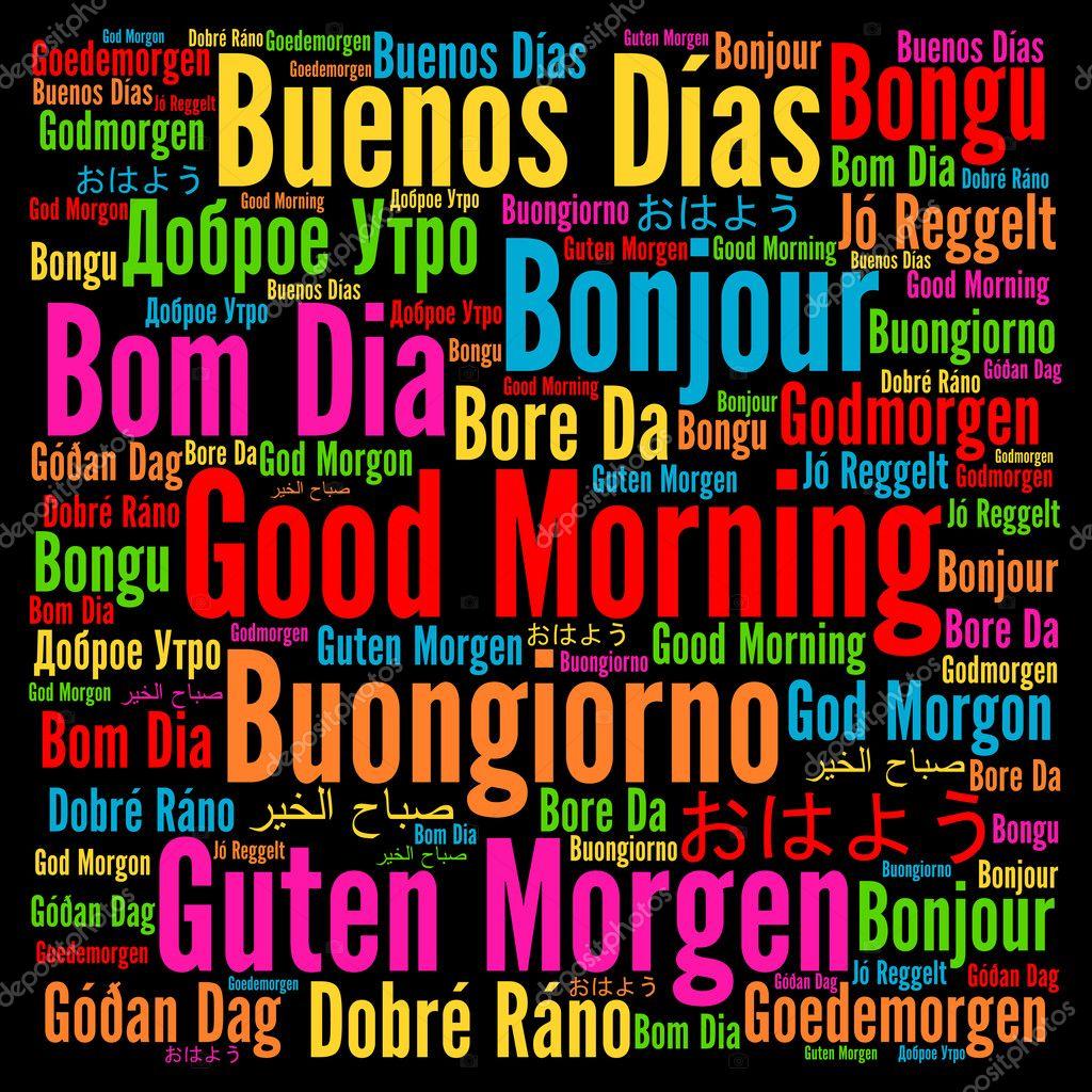 Guten Morgen Good Morning Buenos Dias Lied : Buenos días en nube de palabras diferentes idiomas