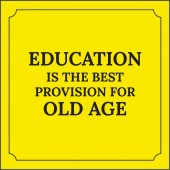 Motivational quote Education is the best provision for old age On yellow background