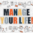 Постер, плакат: Multicolor Manage Your Life on White Brickwall