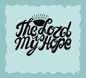 Straně nápis The Lord je moje naděje, v blízkosti slunce
