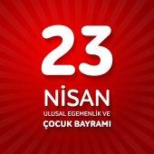 23 nisan uluslar egemenlik ve cocuk baryrami Translation: Turkish April 23 National Sovereignty and Children's Day Vector illustration
