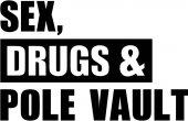 Sex drugs Pole vault