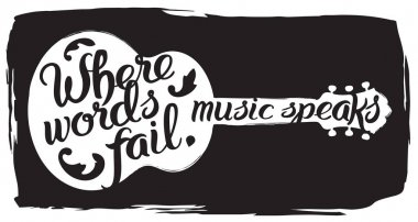 Hand drawn illustration with acoustic guitar and lettering quote