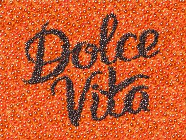 Black caviar lettering Dolce Vita