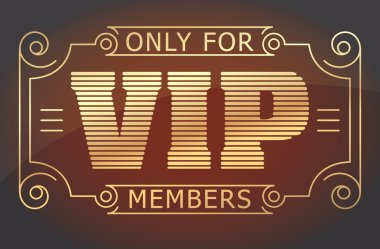 VIP only for members sign