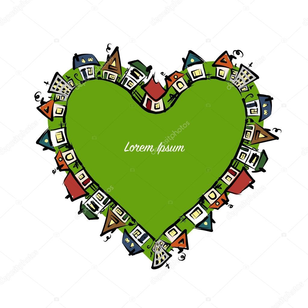 Forma de corazón del paisaje urbano, Resumen casas bosquejo para su ...