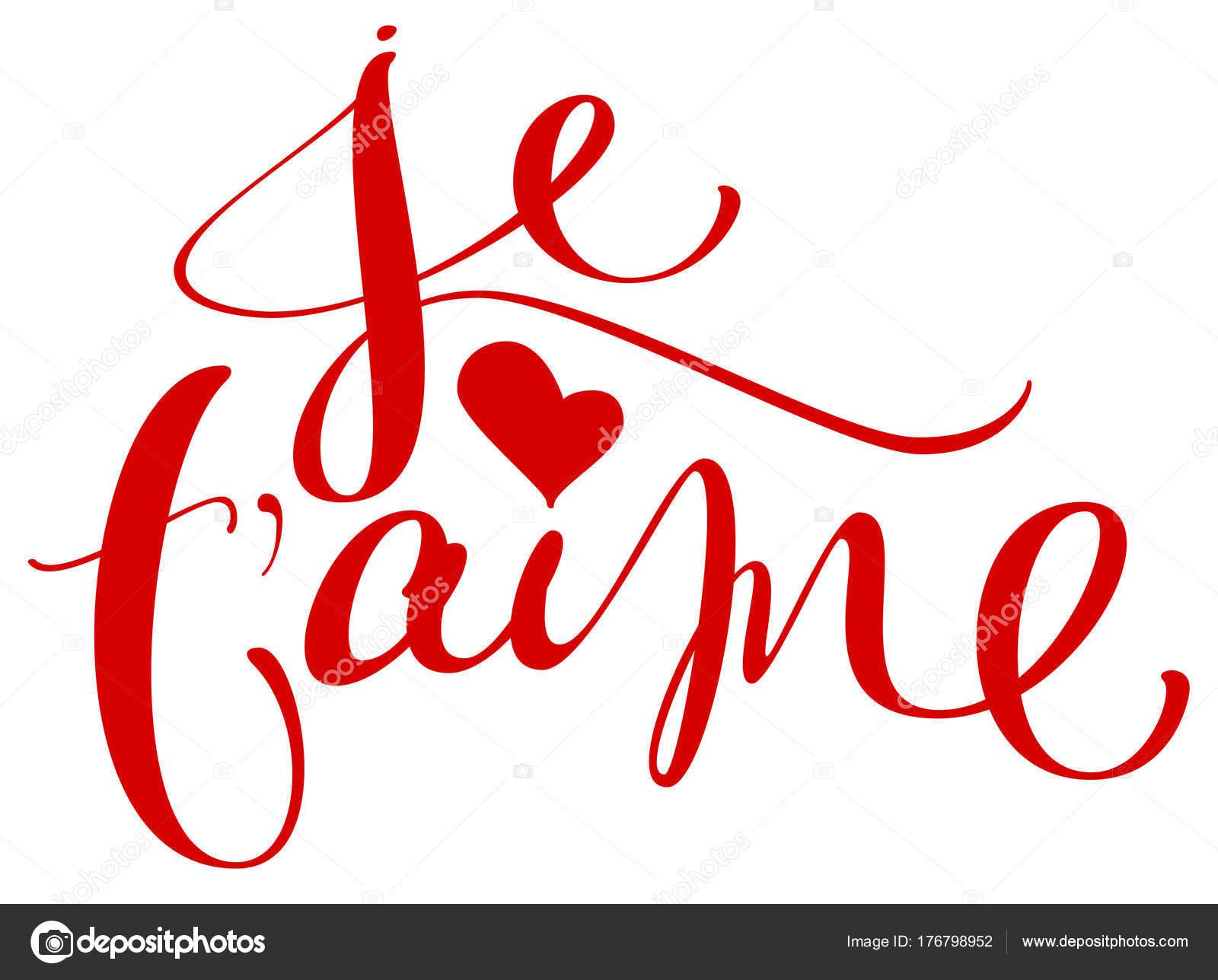 Je T Aime Traducción Francés Idioma Me Encanta Usted Mano
