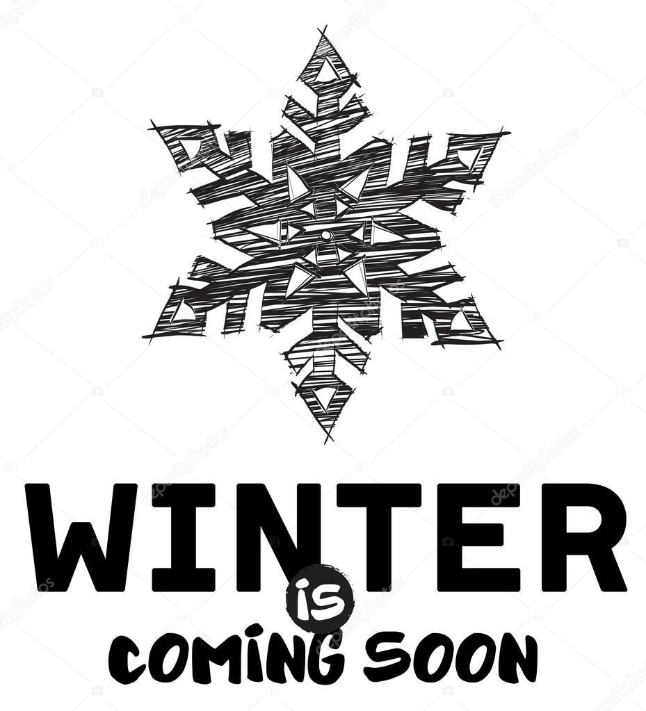Winter is Coming soon lettering. Celebration poster. Vector illu