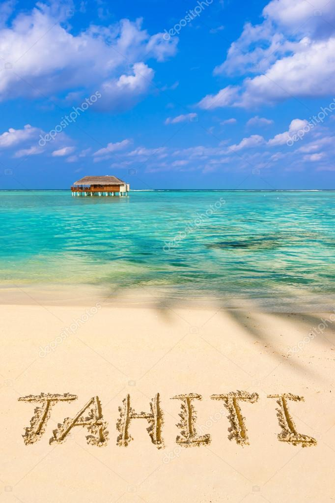 Word Tahiti on beach