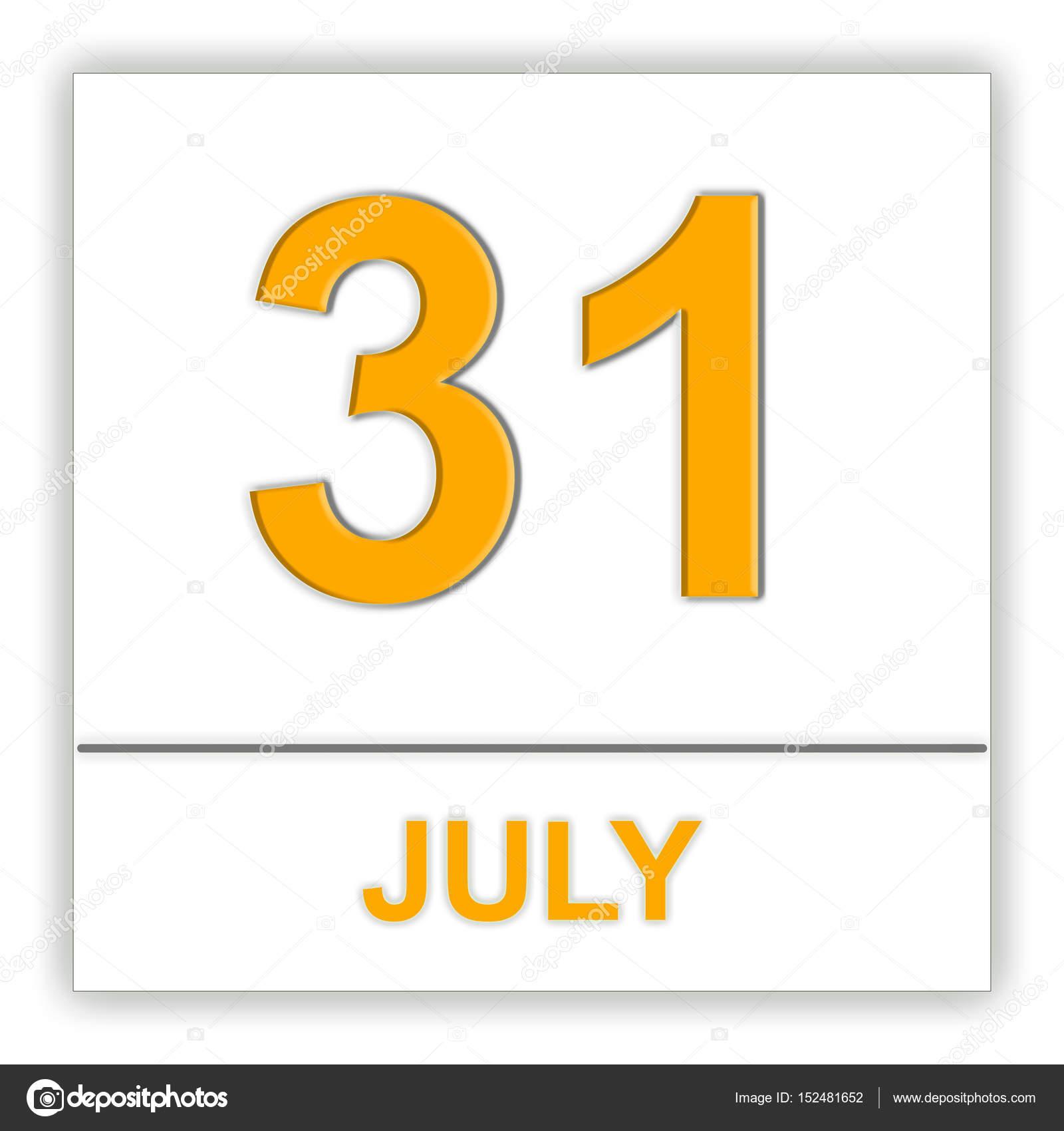 Calendario 31 Luglio.31 Luglio Giorno Del Calendario Foto Stock C Tatiana53