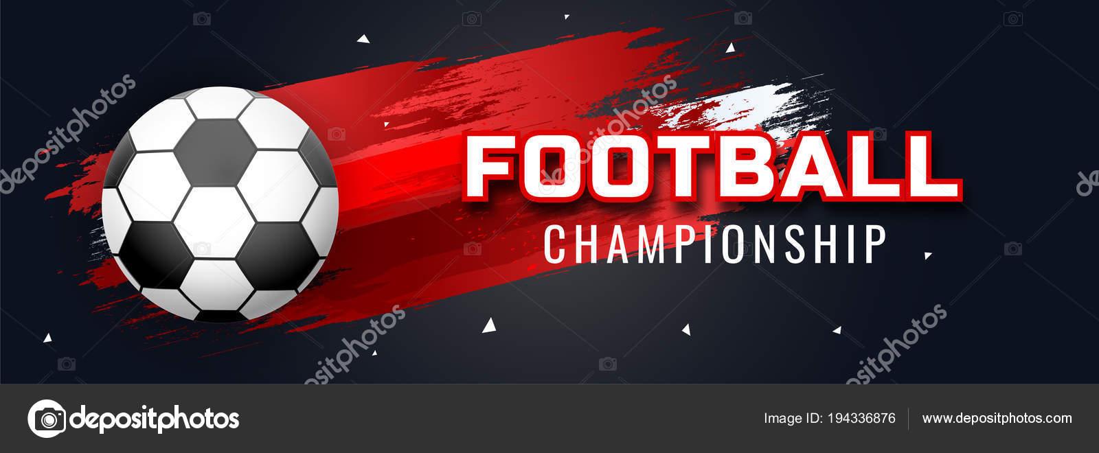 f6d3ca005f Design Site Cabeçalho Banner Com Texto Futebol Campeonato Futebol Fundo —  Vetores de Stock