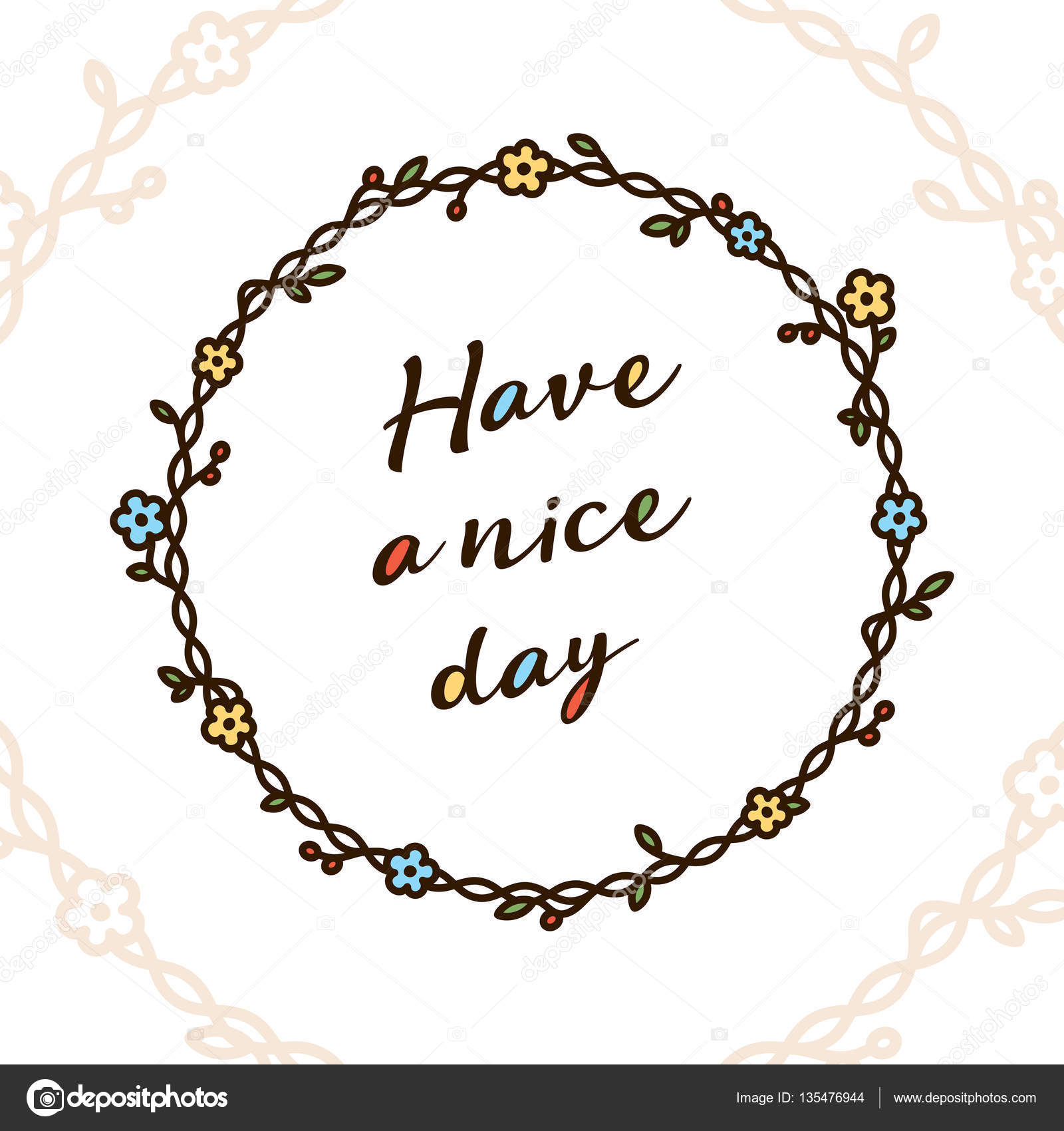 Have A Nice Day Quote In Floral Wreath Stock Vector Sokolfly