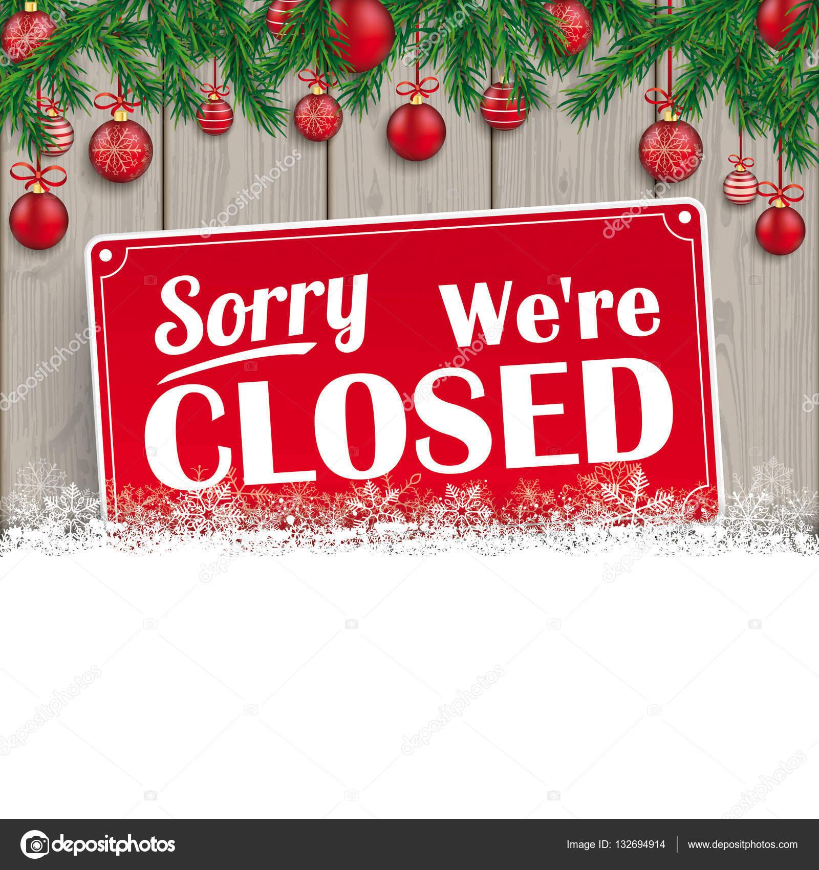 Closed For Christmas.Closed For Christmas Sign We Are Closed For Christmas
