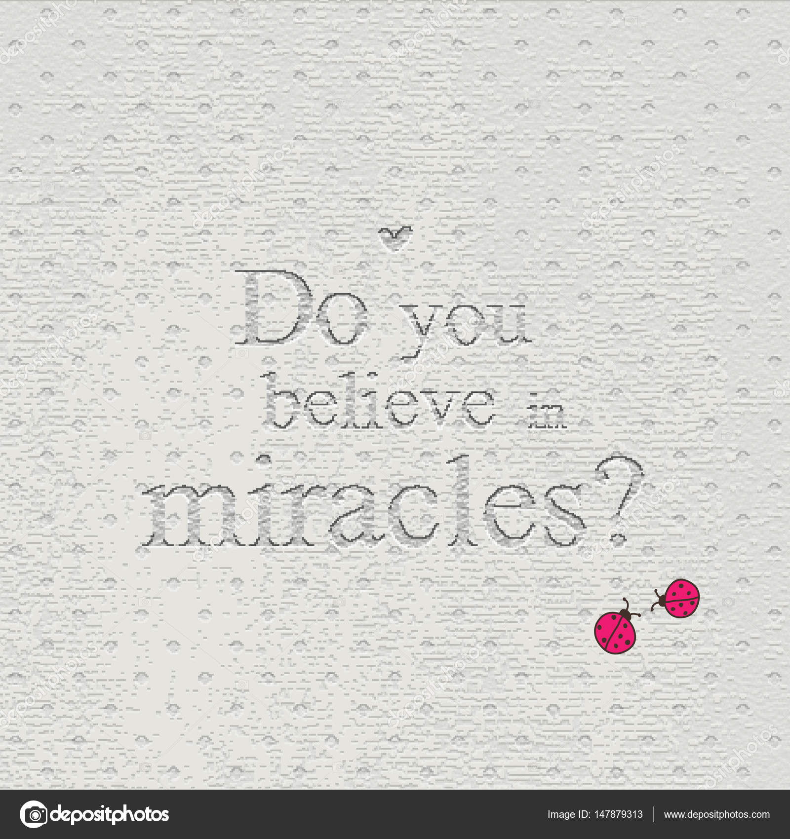 Do You Believe In Miracles Background Template Print Quote