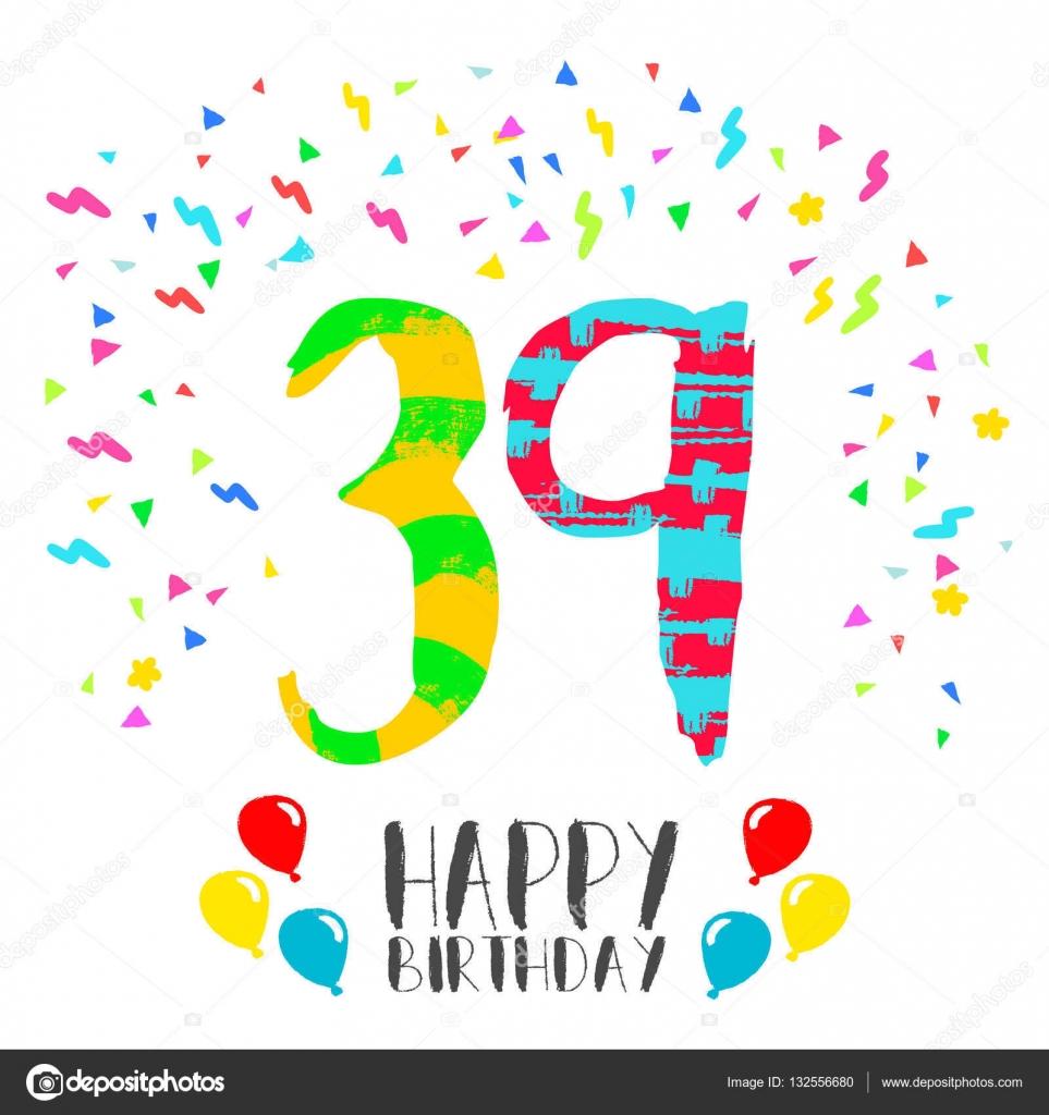 Alles Gute Zum Geburtstag Für 39 Jahre Party Einladungskarte