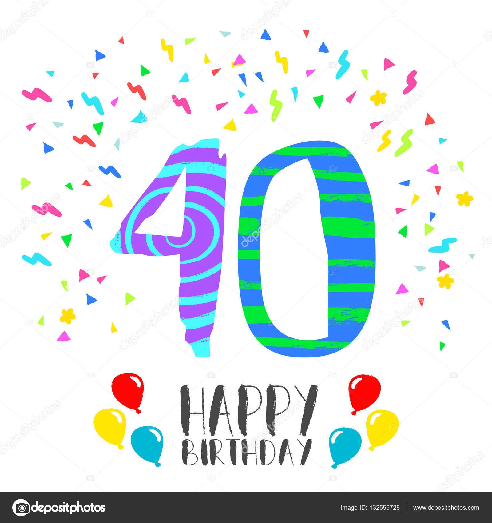 Buon Compleanno Per Carta Di Invito Festa 40 Anni Vettoriali Stock