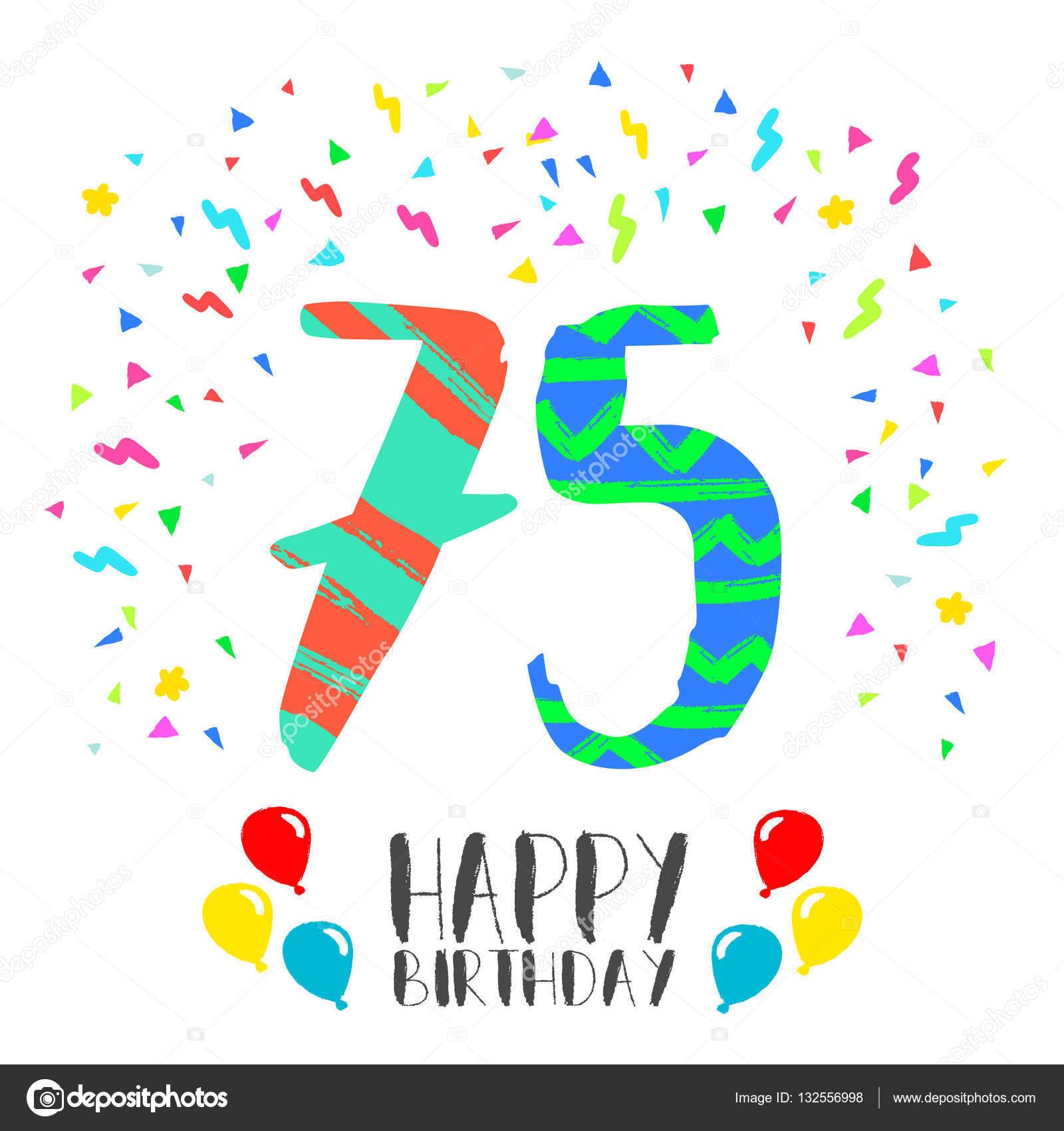 Auguri Di Buon 75 Compleanno.Buon Compleanno Per Carta Di Invito Festa Anno 75