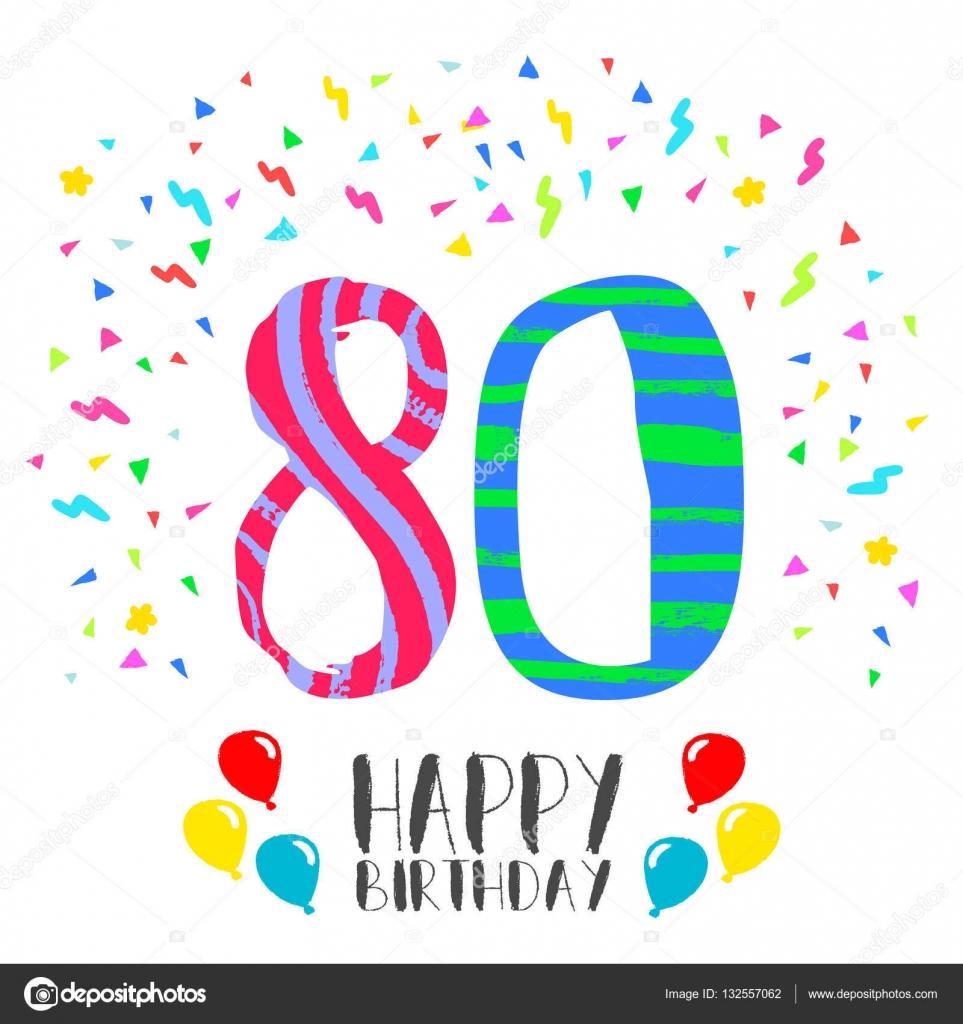 Tarjetas De Feliz Cumpleanos 80 Anos Feliz Cumpleaños Para