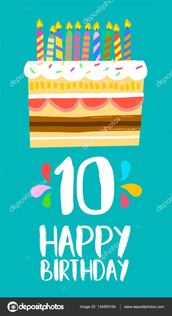 Scheda Di Buon Compleanno Torta Per La Festa Di Dieci Anno 10