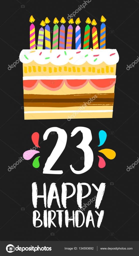 grattis på 23 årsdagen Lycklig födelsedag kort 23 Tjugotre år tårta — Stock Vektor  grattis på 23 årsdagen