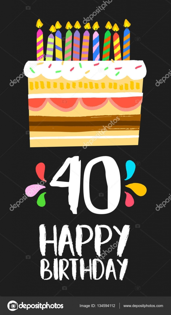 Imágenes Feliz Cumpleaños 40 Años Pastel Para El