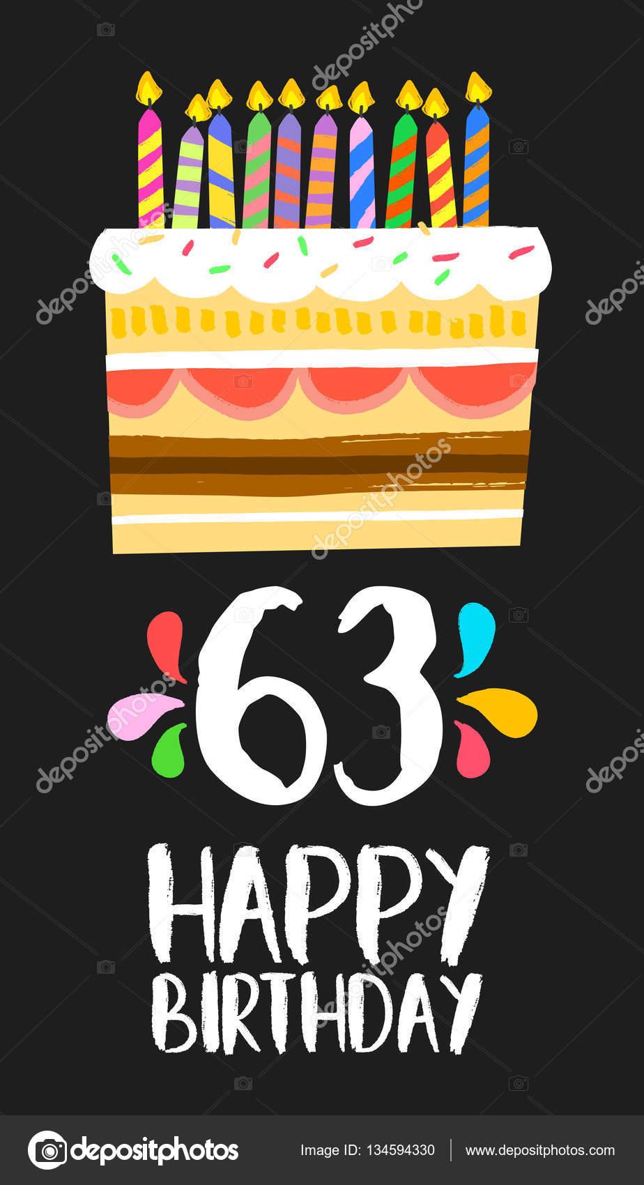 Glücklich Karte 63 Dreiundsechzig Jahre Geburtstagstorte