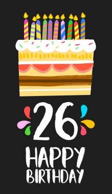 Happy Birthday card 26 twenty six year cake