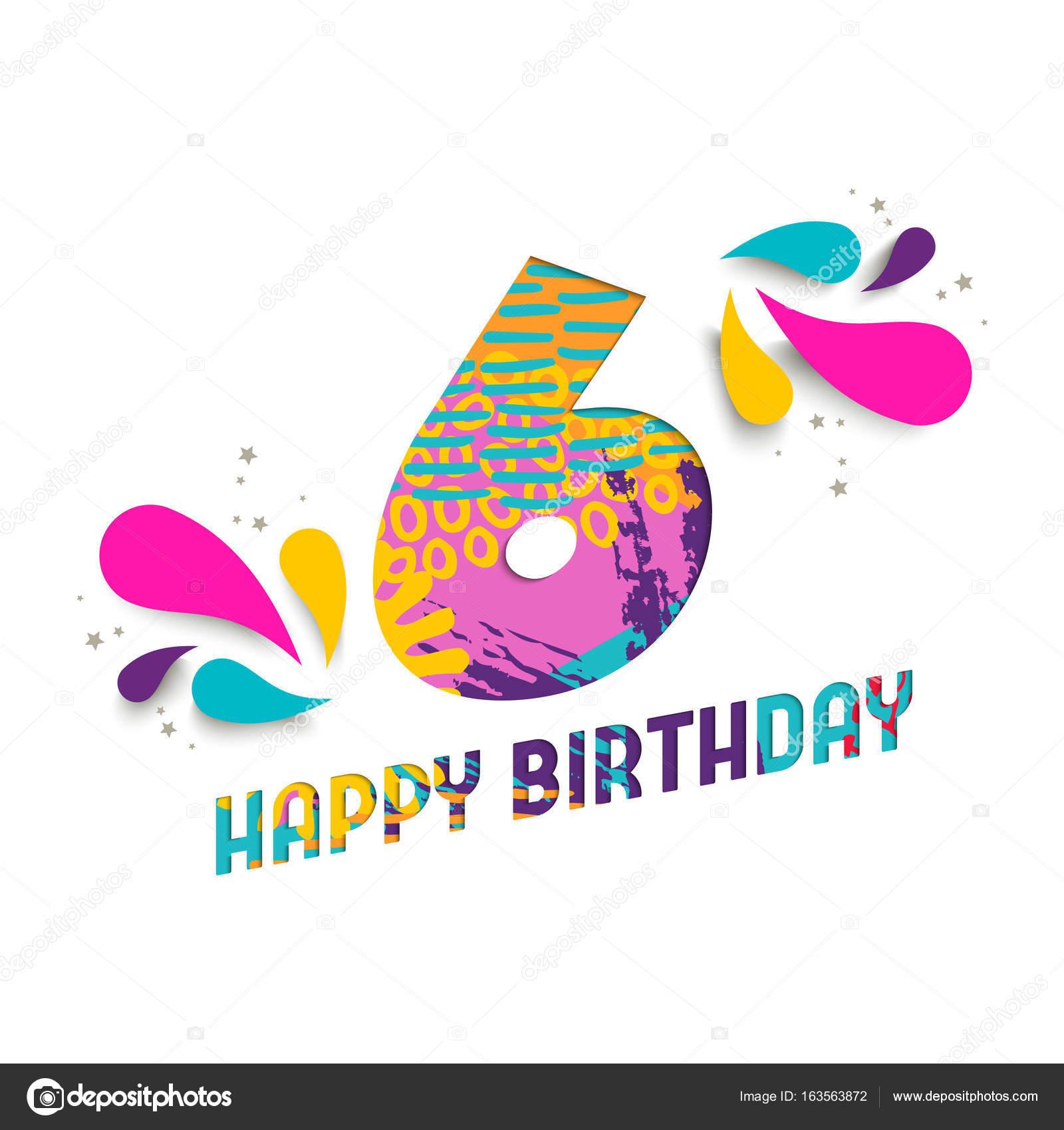 Auguri Di Buon Compleanno 6 Anni.Cartolina D Auguri Del Taglio Della Carta Di Buon Compleanno