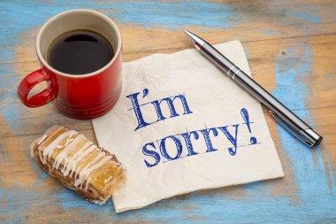 I am sorry on napkin
