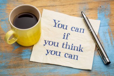 You can if - inspirational phrase