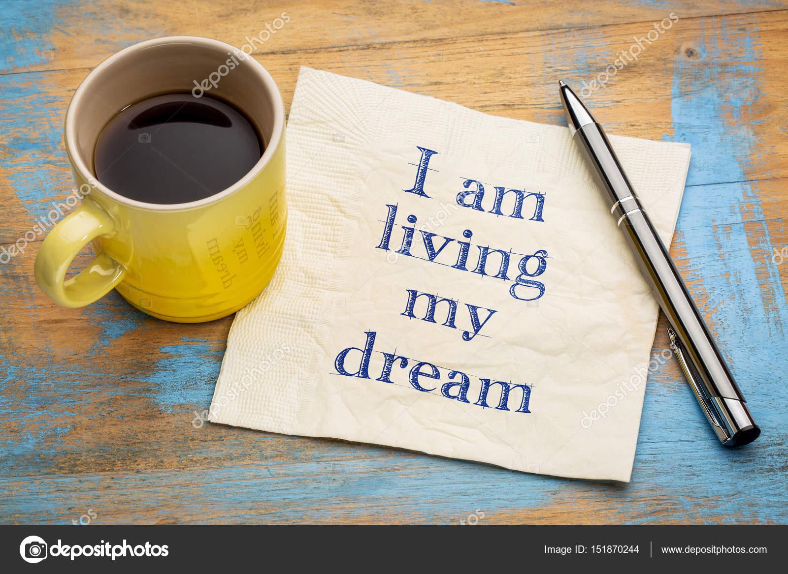 530602f595 Estoy viviendo mi sueño - afirmación positiva — Fotos de Stock ...