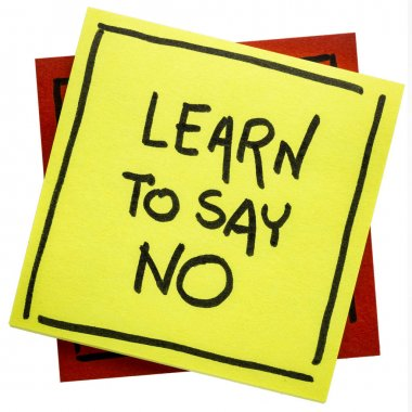 Learn to say no - reminder note
