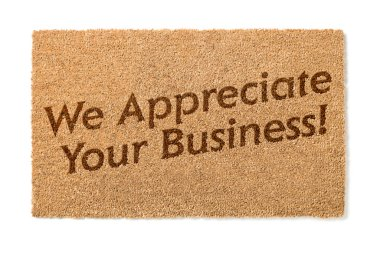 We Appreciate Your Business Welcome Mat On White