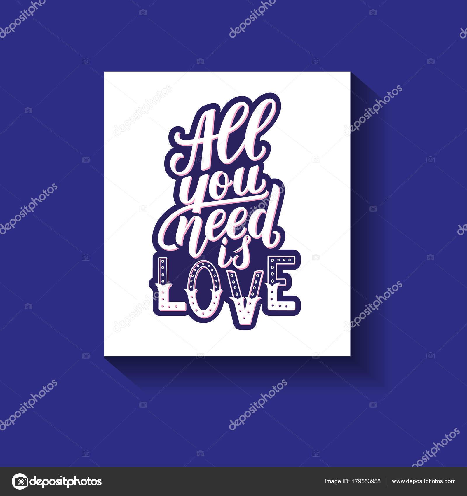 Todo Lo Que Necesitas Es Amor Cita De Motivación Mano