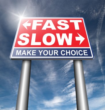 fast or slow road sign