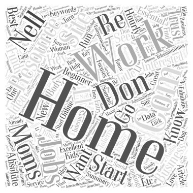 The Essential Resources For Moms Who Want To Work From Home word cloud concept