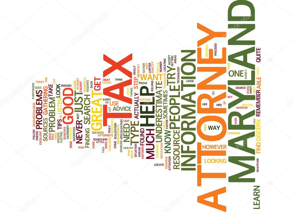 ✓ MARYLAND TAX ATTORNEY Text Background Word Cloud Concept premium vector in Adobe Illustrator ai ( .ai ) format, Encapsulated PostScript eps ( .eps ) format