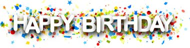 Happy birthday paper banner with colorful confetti. Vector holiday illustration stock vector
