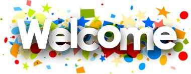 Welcome background with colorful confetti