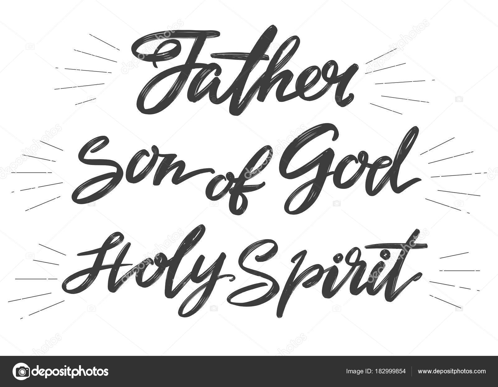 Father Son Of God Holy Spirit Holy Trinity Calligraphy Lettering