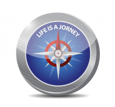 life is a journey compass sign illustration