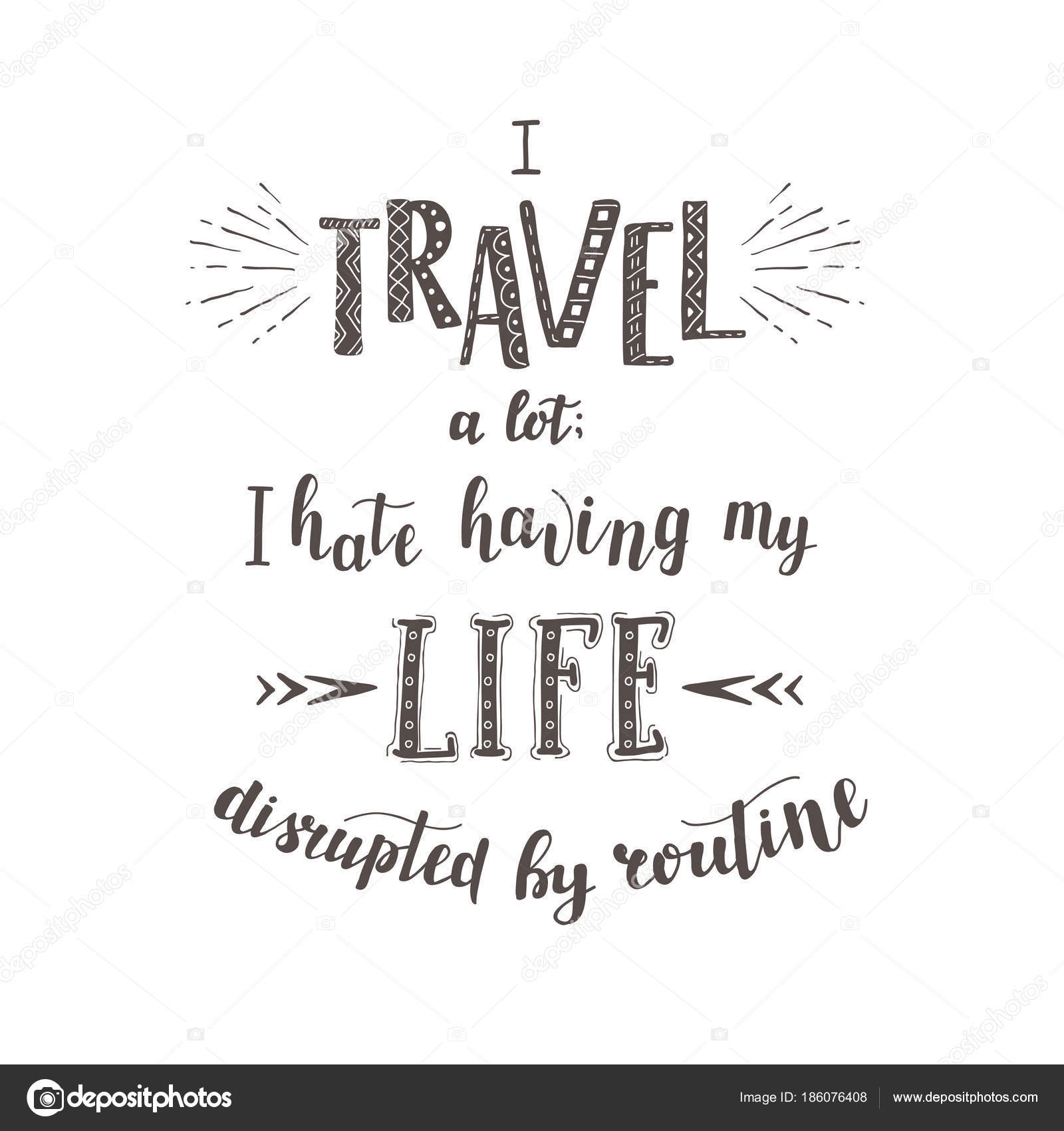Vector Hand Lettering Quotes Of Travel Phrase For Tourism Banner