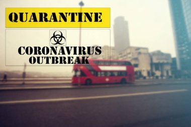 Coronavirus in London, UK.  Quarantine sign over London.Coronavirus COVID-19 world outbreak concept.