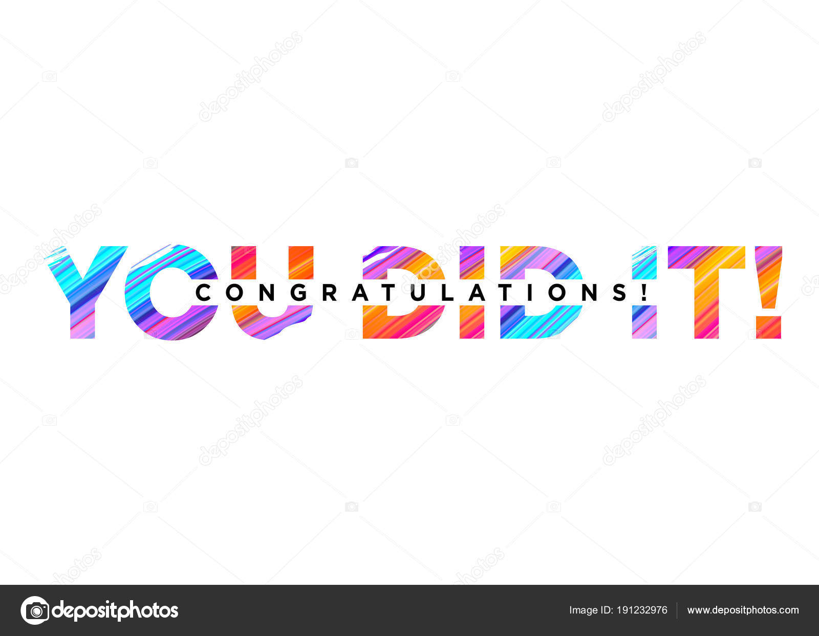 congratulations you did it inscription with bright colorful brush