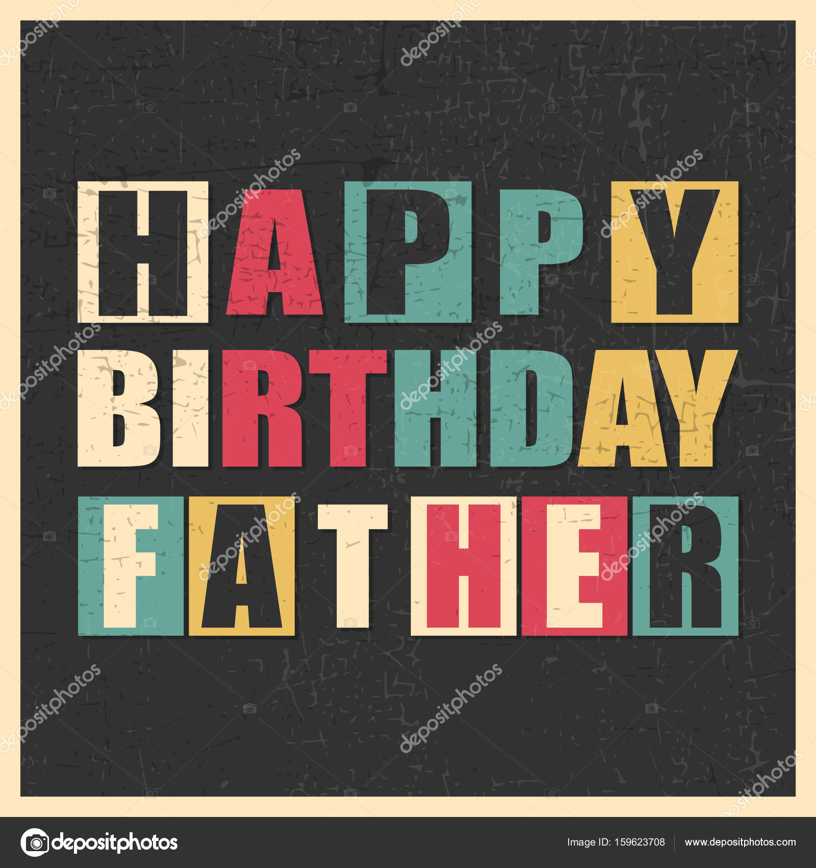 Happy Birthday Father On Black Background With Grunge Shapes