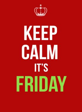 Keep calm it's friday poster