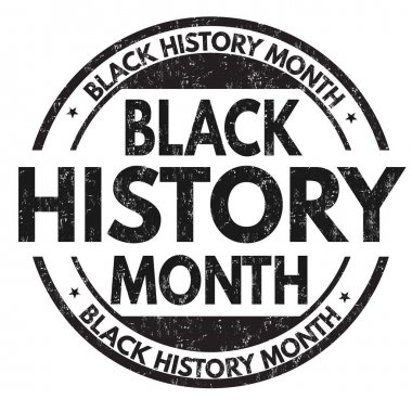Black history month sign or stamp