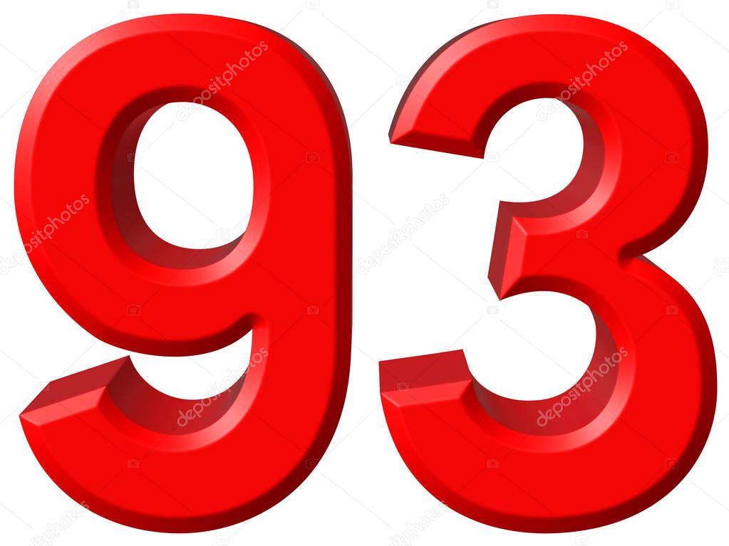 Chiffre 93 quatre vingt treize isol sur fond blanc for Chiffre treize
