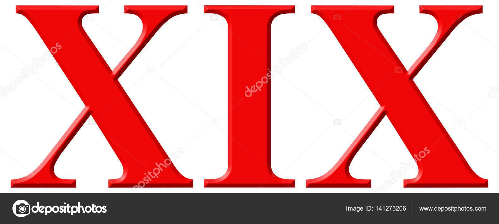 Roman numeral XIX, undeviginti, 19, nineteen, isolated on ...