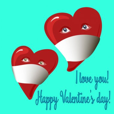Happy Valentine's day! I love you! Hearts in a gauze bandage, mask from a coronovirus, postcard February 14, Valentine's Day during the coronavirus epidemic clip art vector